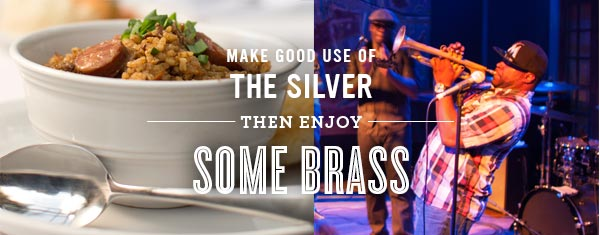 Make Good Use of the Silver Then Enjoy Some Brass