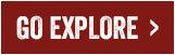 Go Explore >
