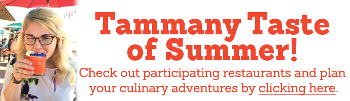 Tammany Taste of Summer