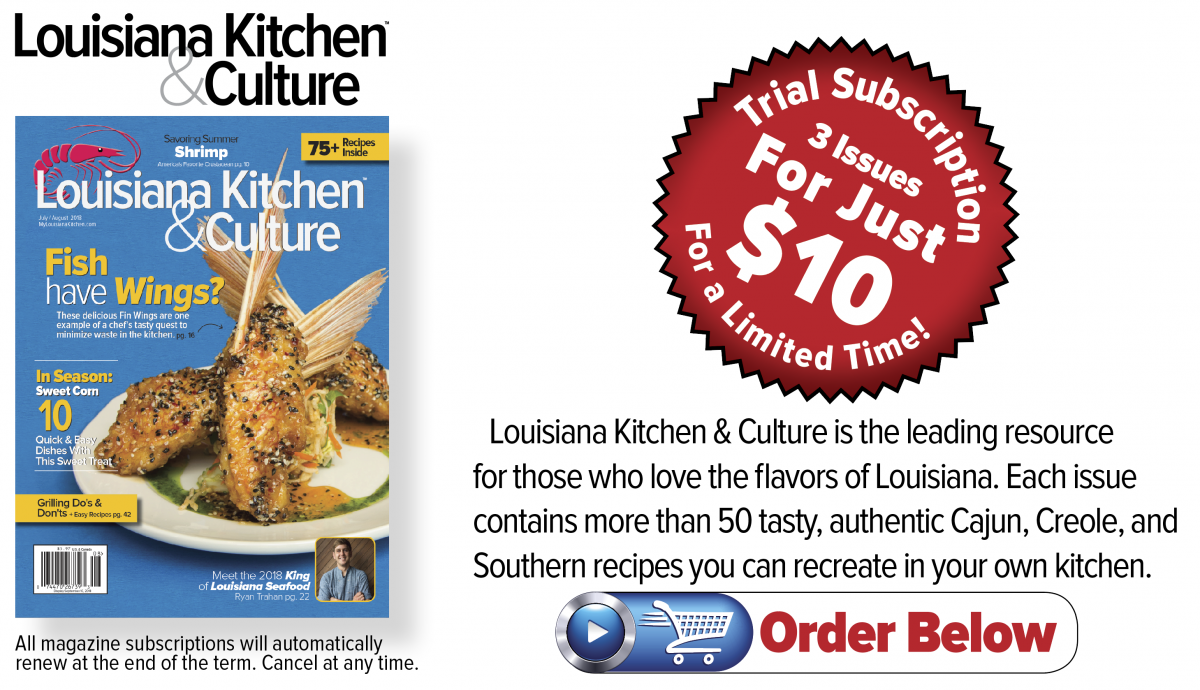 Louisiana Kitchen & Culture | published in New Orleans, Louisiana